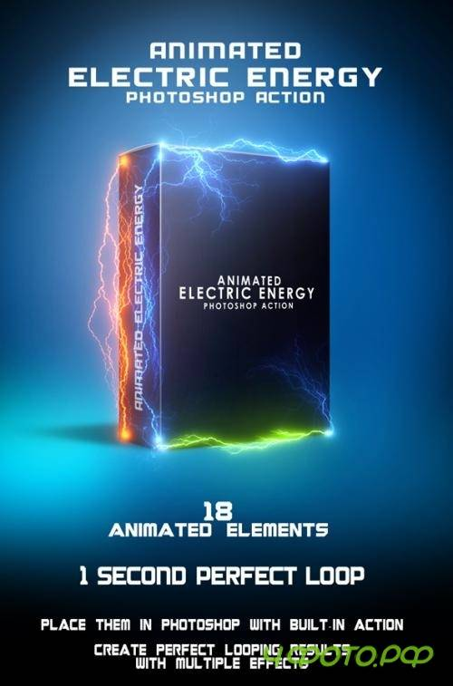 Animated Electric Energy Photoshop Action - 19993233