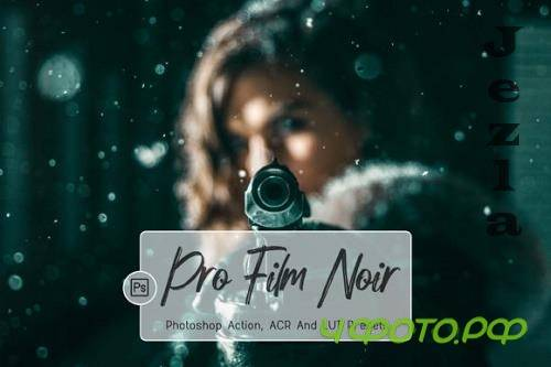 07 Pro Film Noir Photoshop Actions, ACR, LUT Presets